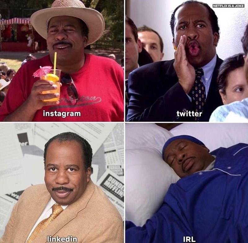 meme - People - NETFLIXIS A JOKE twitter instagram er DU MIFFLI acter Sale SM IRL linkedin