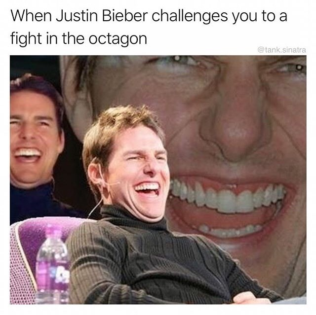 meme - Face - When Justin Bieber challenges you to a fight in the octagon @tank.sinatra