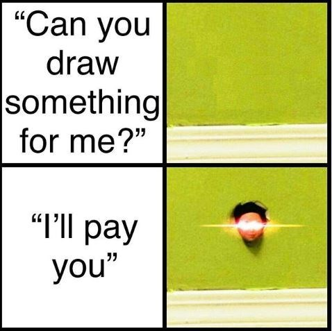 """Meme - Text - """"Can you draw 