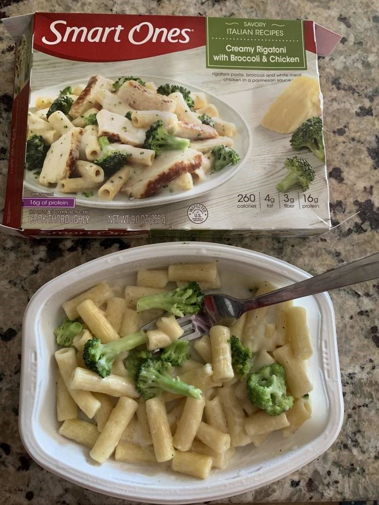 Cuisine - Smart Ones SAVORY ITALIAN RECIPES Creamy Rigatoni with Broccoli & Chicken rigatoni chicken in a parmesan sauce mea 260 4g 3g 16g fiber 16g of protein calories fat protein EC TNCSERNGSTNUN COOK THOROUGHLY U.S NET WI 90021255 0