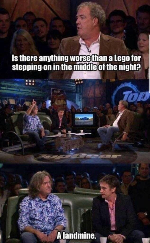 Meme - Event - Is there anything worse than a Lego for stepping on in the middle of the night? TOL A landmine.