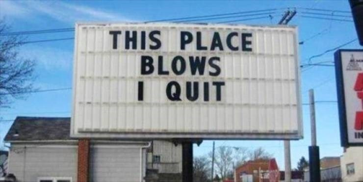 funny quit job - Building - THIS PLACE BLOWS I QUIT