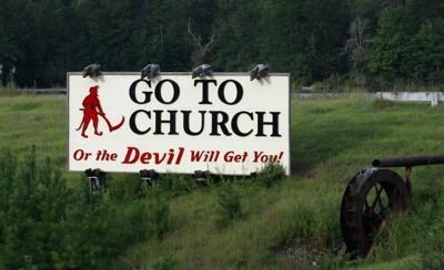 Nature reserve - GO TO CHURCH Or the Devil wil Get You!