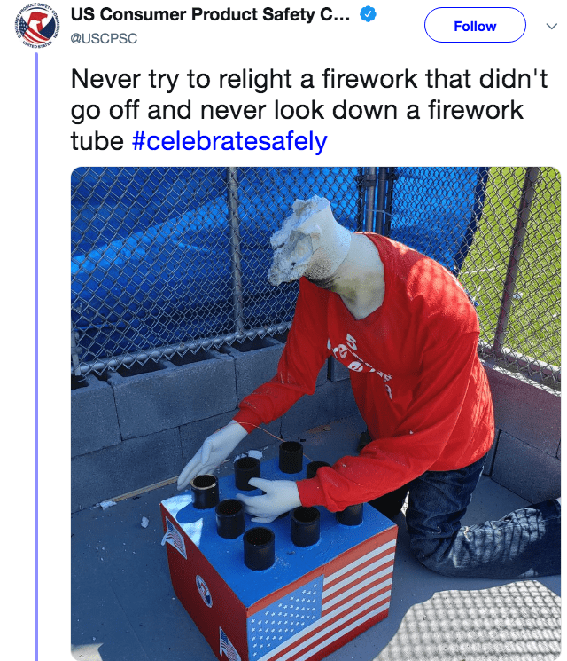 Machine - US Consumer Product Safety C... Follow @USCPSC Never try to relight a firework that didn't go off and never look down a firework tube #celebratesafely