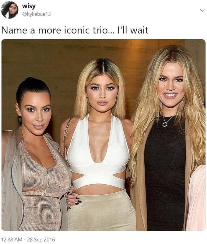 Tweet - @kyliebae13 Name a more iconic trio... - Kim Kardashian, Khloe Kardashian, Kylie Jenner