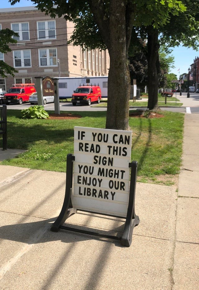 meme - Tree - IF YOU CAN READ THIS SIGN YOU MIGHT ENJOY OUR LIBRARY