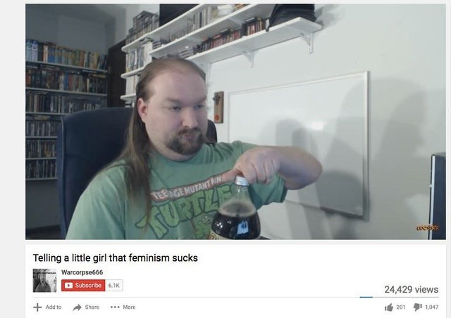 neckbeard meme - Research - TEENGEMUTANT N URTZES CEcee Telling a little girl that feminism sucks Warcorpse666 Subscribe 6.1K 24,429 views + Add to Share More 201 1,047