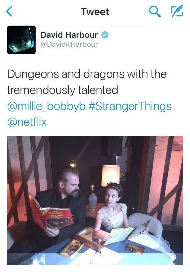 Text - Tweet David Harbour @DavidKHarbour Dungeons and dragons with the tremendously talented @millie_bobbyb #StrangerThings @netflix TUNOEONS wwADONS