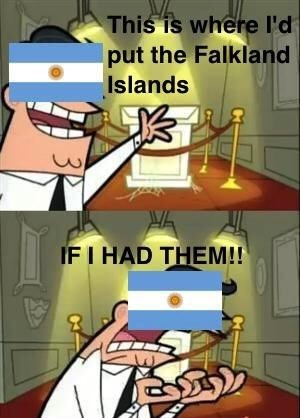 Meme - Cartoon - This is where l'd put the Falkland Islands IF I HAD THEM!! 3P