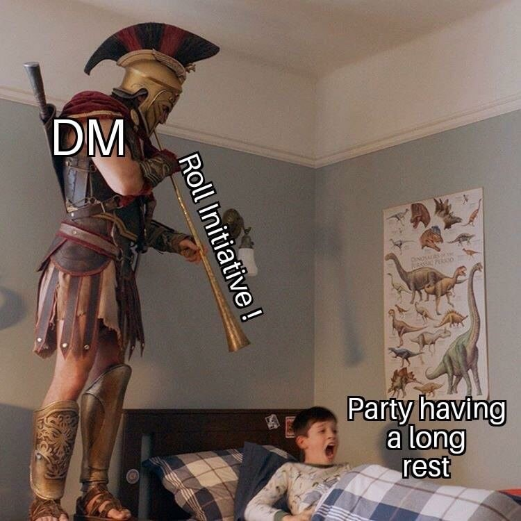 dungeons and dragons - Fictional character - DM OINOSAS Party having a long rest Roll Initiative !