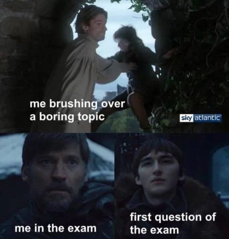meme - Photo caption - me brushing over a boring topic siky atlantic first question of the exam me in the exam