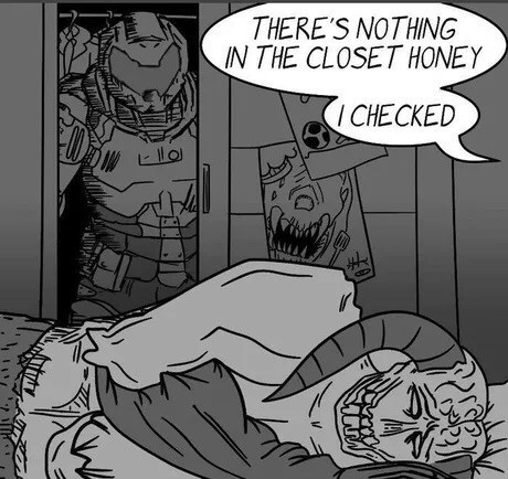 meme - Cartoon - THERE'S NOTHING IN THE CLOSET HONEY I CHECKED llo