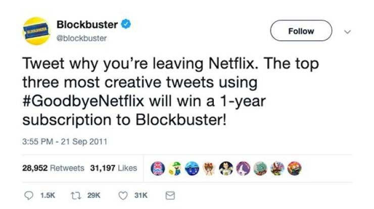 ironic - Text - Blockbuster Follow @blockbuster Tweet why you're leaving Netflix. The top three most creative tweets using #GoodbyeNetflix will win a 1-year subscription to Blockbuster! 3:55 PM -21 Sep 2011 28,952 Retweets 31,197 Likes ti 29K 1.5K 31K