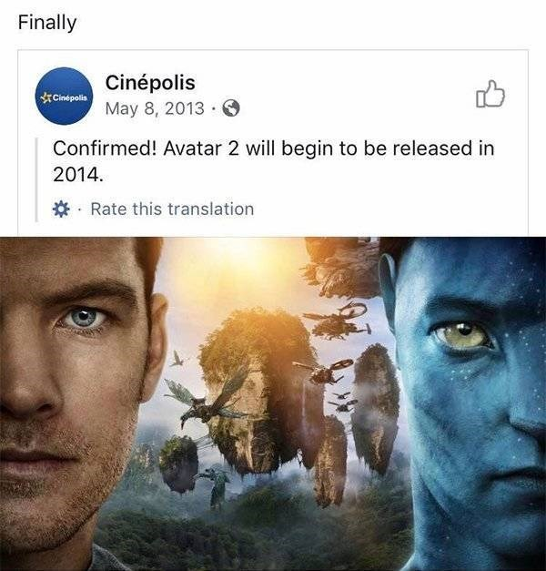 ironic - Movie - Finally Cinépolis CliepollMay 8, 2013 Confirmed! Avatar 2 will begin to be released in 2014. Rate this translation