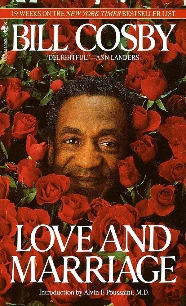 """ironic - Poster - 19 WEEKS ON THE NEW YORK TIMES BESTSELLER LIST BILL COSBY """"DELIGHTFUL-ANN LANDERS LOVE AND MARRIAGE Introduction by Alvin E Poussaint, M.D."""