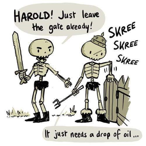 Cartoon - HAROLD! Just leave the gate already! SKREE SKREE SKREE It just needs a drop of oil..