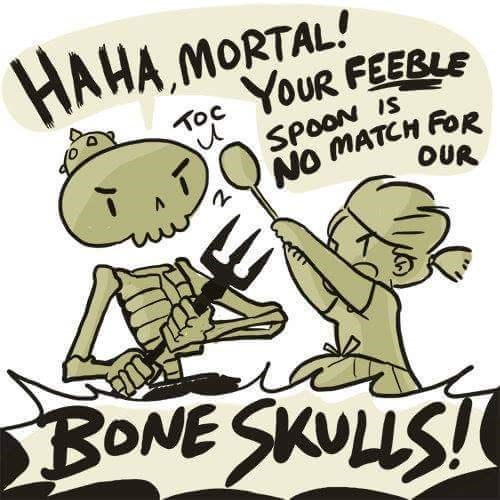 Cartoon - HAHAMORTAL! YOUR FEEBLE TO SPOON IS NO MATCH FoR OUR BONE SKULLS