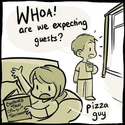Cartoon - WHOA! are we expeching guests? WoRDe TEAN CONTRIVED TALES Gy TWISTWOOD pizza