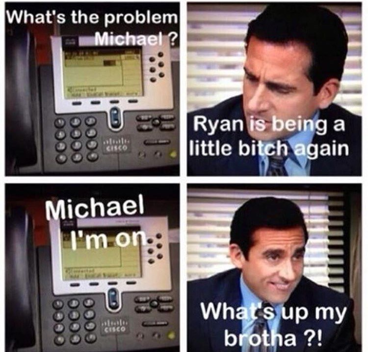 michael phone ryan little bitch the office memes