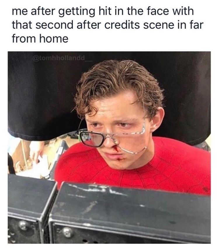 marvel meme - Photography - me after getting hit in the face with that second after credits scene in far from home @tomhhollandd