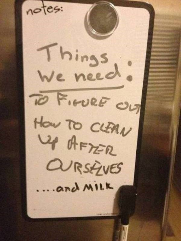 bad roommate - Text - notes: Thinss We need How To CLEAw 4 AFTER URSAVES ... .and MILK