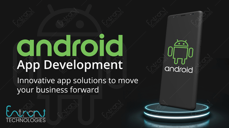 One of The Best Android App Development Company in India
