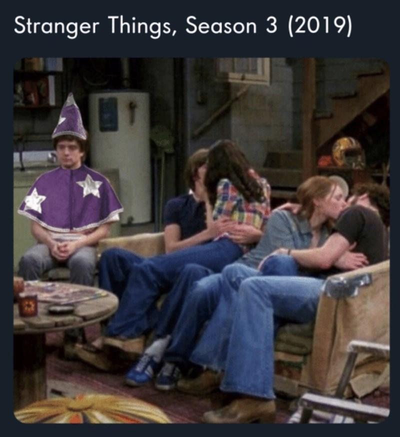 Meme - Stranger Things, Season 3 (2019) , That '70s Show