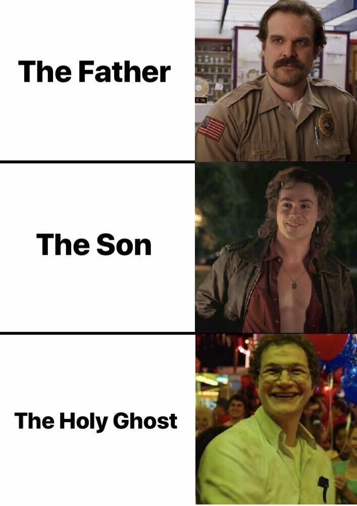 stranger things meme - Adaptation - The Father The Son The Holy Ghost
