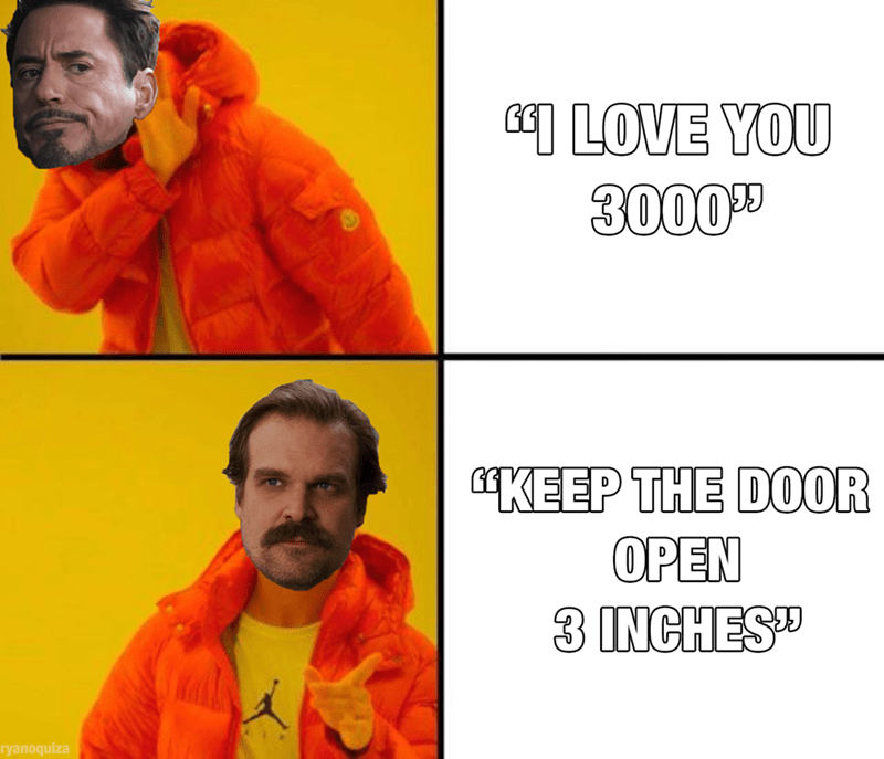 "stranger things meme - Orange - LOVE YOU 300099 KEEP THE DOOR OPEN 3 INCHES"" ryanoquiza"
