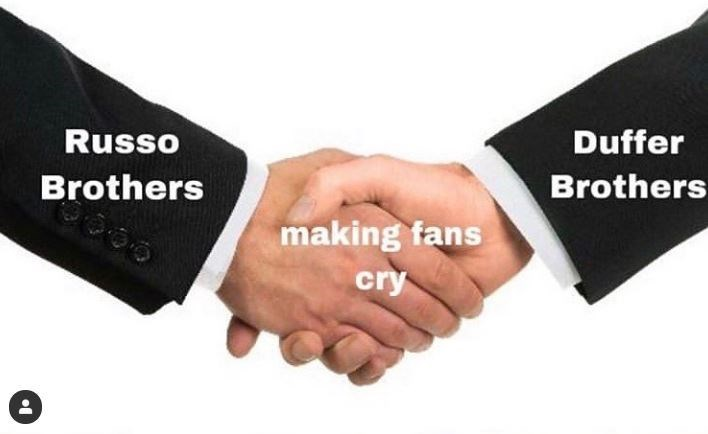 stranger things meme - Gesture - Russo Duffer Brothers Brothers making fans cry
