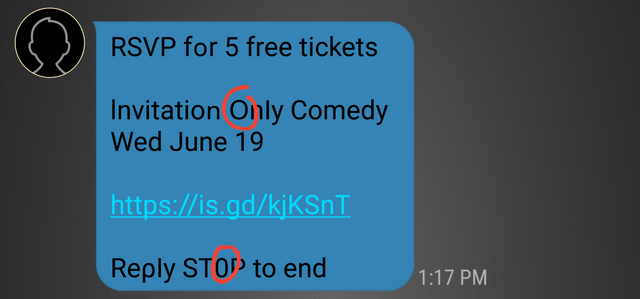 misleading ad - Text - RSVP for 5 free tickets Invitation Only Comedy Wed June 19 http://is.gd/kjKSnT Reply STOP to end 1:17 PM