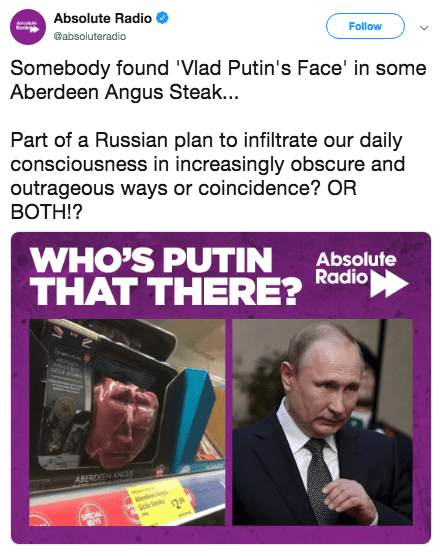putin steak - Font - Absolute Radio Follow @absoluteradio Somebody found 'Vlad Putin's Face' in some Aberdeen Angus Steak... Part of a Russian plan to infiltrate our daily consciousness in increasingly obscure and outrageous ways or coincidence? OR BOTH!? WHO'S PUTIN THAT THERE? Absolute Radio ABERDEEN ANGUS o SPECAL