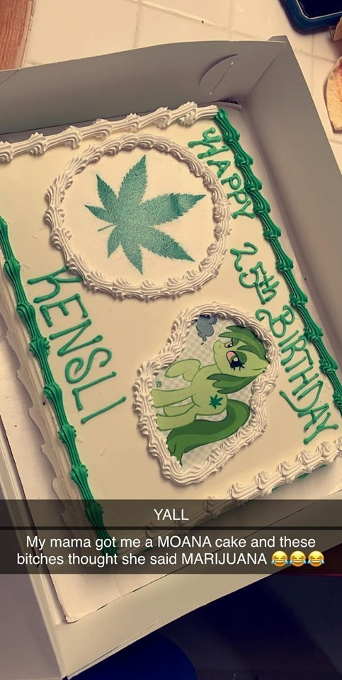 cake fail mix up - Cake - YALL My mama got me a MOANA cake and these bitches thought she said MARIJUANA a HAPPY THDAY KENSLI