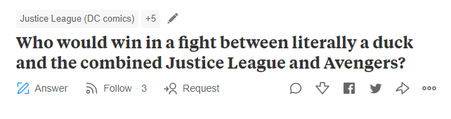"""Quora - """"Justice League (DC comics) +5 Who would win in a fight between literally a duck and the combined Justice League and Avengers?"""""""