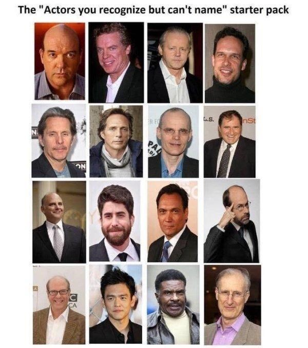 "funny - Facial expression - The ""Actors you recognize but can't name"" starter pack nst .S. R E PA ON C CA"
