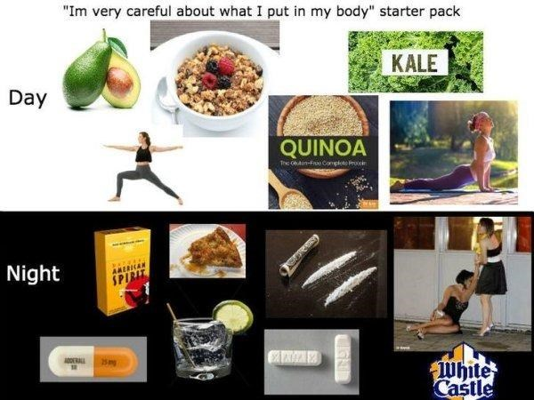 "funny - Food group - ""Im very careful about what I put in my body"" starter pack KALE Day QUINOA The Gben-Fre Congloto Pr0 Night AMERKAR SPI ADDERAL 25ng White Castle"