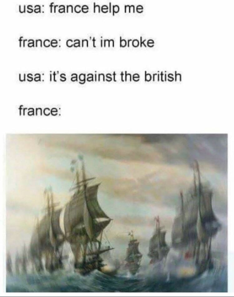 meme - Manila galleon - usa: france help me france: can't im broke usa: it's against the british france: