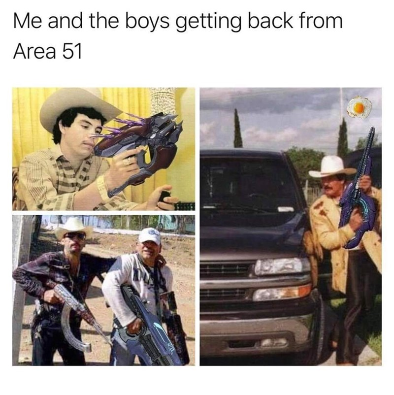 Area 51 Memes - Vehicle - Me and the boys getting back from Area 51