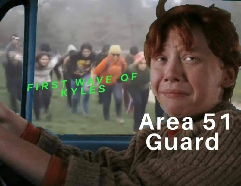 Area 51 Memes - People - FIRST WAVE OF KYLES Area 51 Guard Sanf