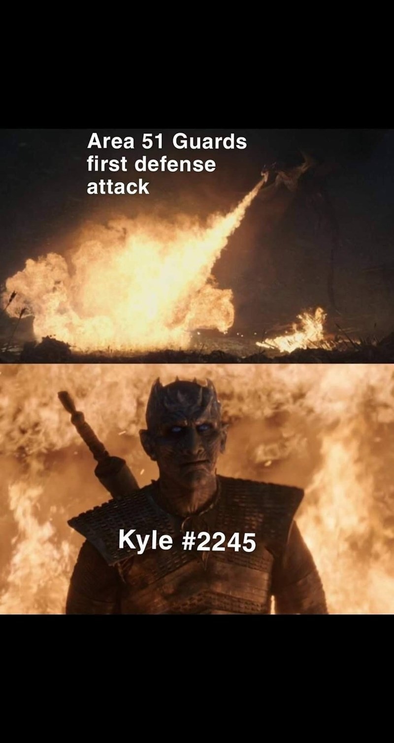 Area 51 Memes - Movie - Area 51 Guards first defense attack Kyle #2245