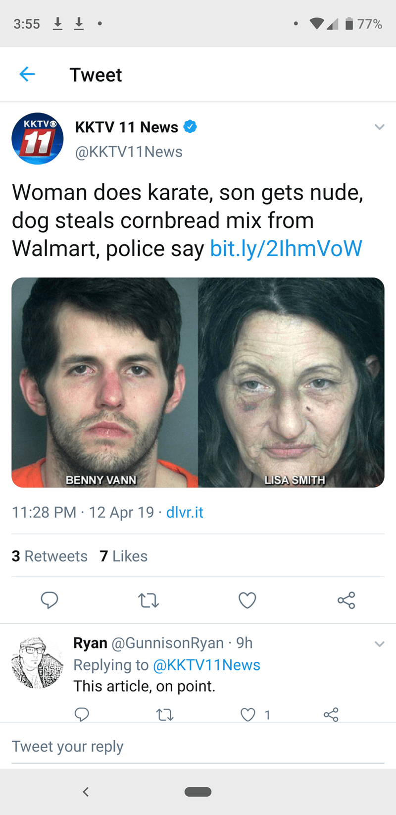 """Tweet - """"Woman does karate, son gets nude, dog steals cornbread mix from Walmart, police say; This article, on point."""""""