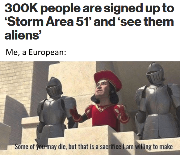 Funny meme about storming area 51.