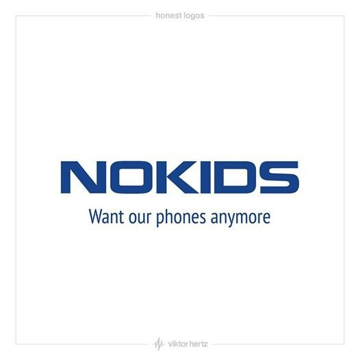 Text - honest logos NOKIDS Want our phones anymore viktor hertz