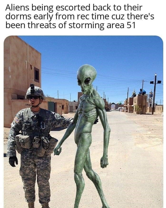 area 51 - Military - Aliens being escorted back to their dorms early from rec time cuz there's been threats of storming area 51
