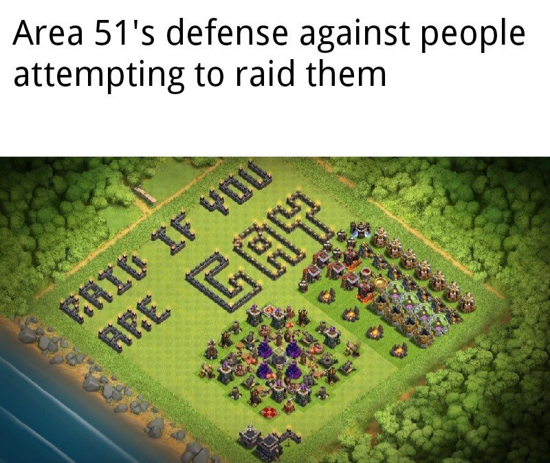 area 51 - Text - Area 51's defense against people attempting to raid them AEE