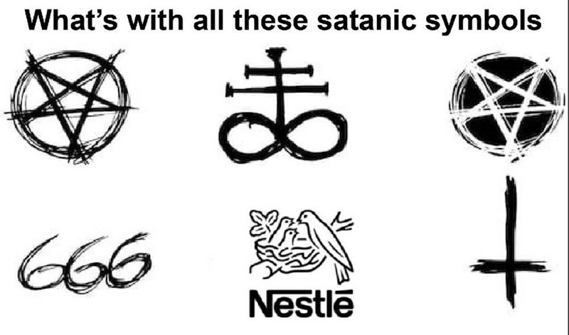 memes - Font - What's with all these satanic symbols Nestle