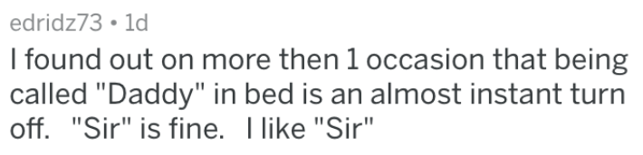 """Text - edridz73 1d I found out on more then 1 occasion that being called """"Daddy"""" in bed is an almost instant turn 