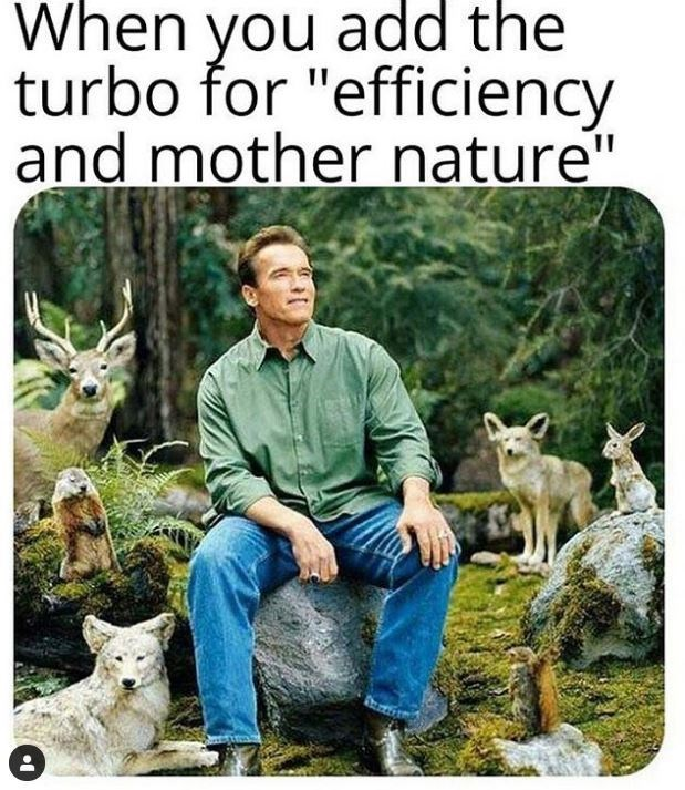 "Wildlife - When you add the turbo for ""efficiency and mother nature"""