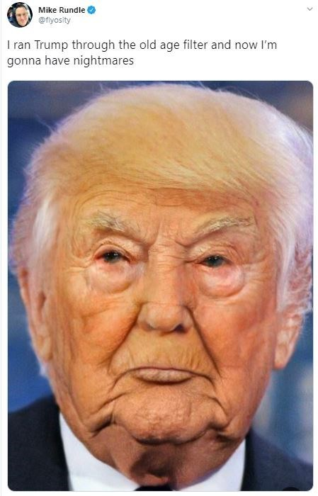 Face - Mike Rundle @flyosity I ran Trump through the old age filter and now I'm gonna have nightmares