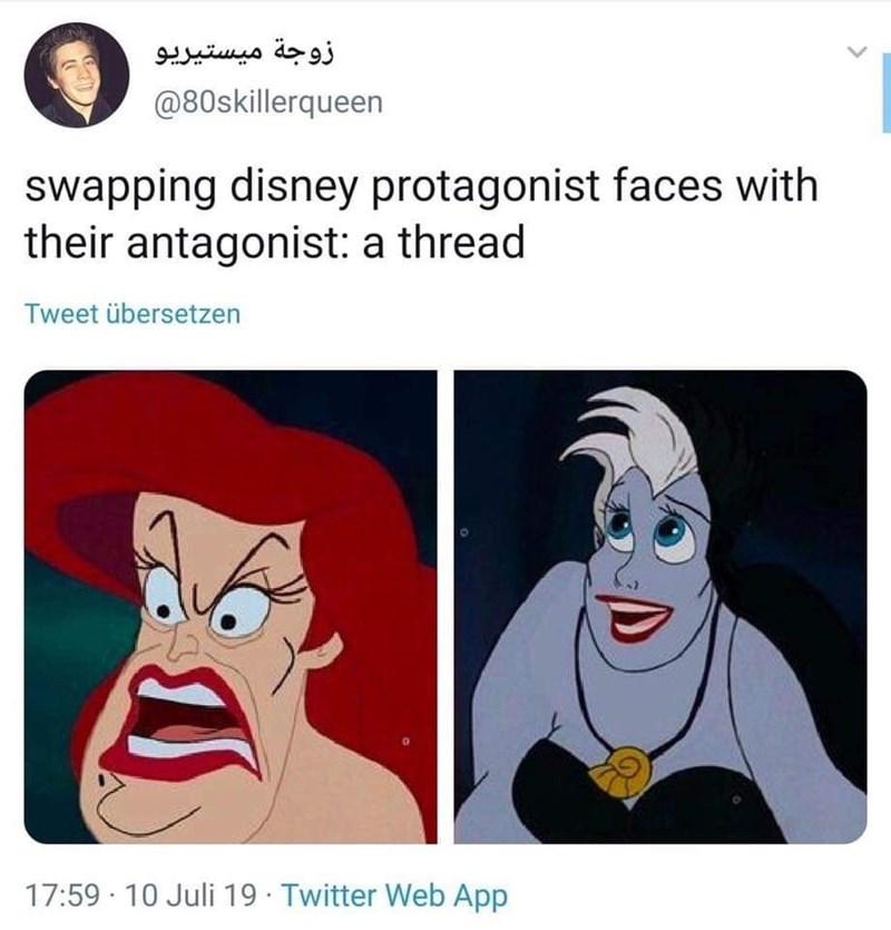 Face - زوجة میستيريو @80skillerqueen swapping disney protagonist faces with their antagonist: a thread Tweet übersetzen 17:59 10 Juli 19 Twitter Web App